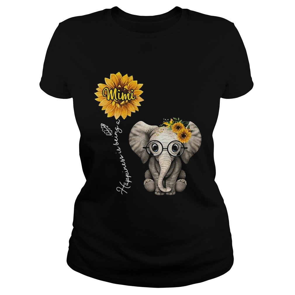 Happiness is being a mimi sunflower elephant  Classic Ladies
