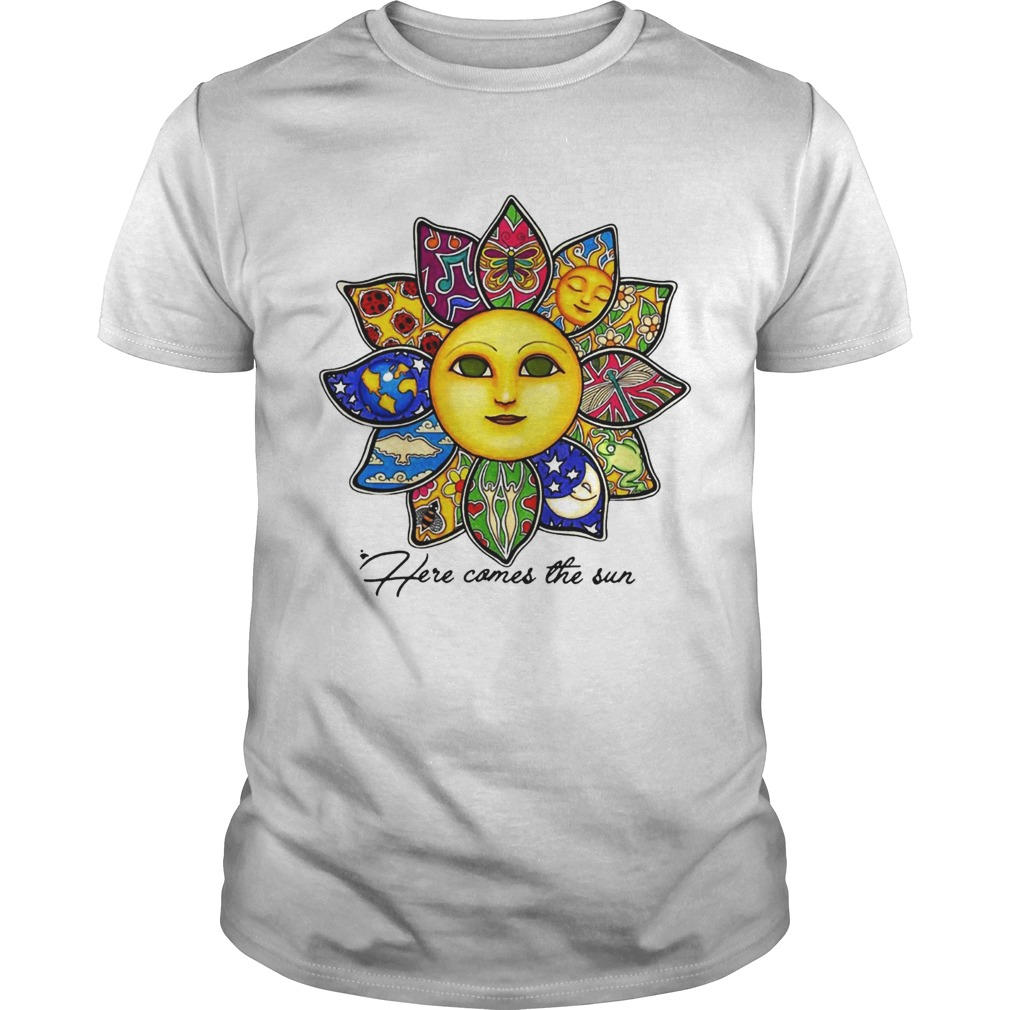 Here comes the sun flower shirt
