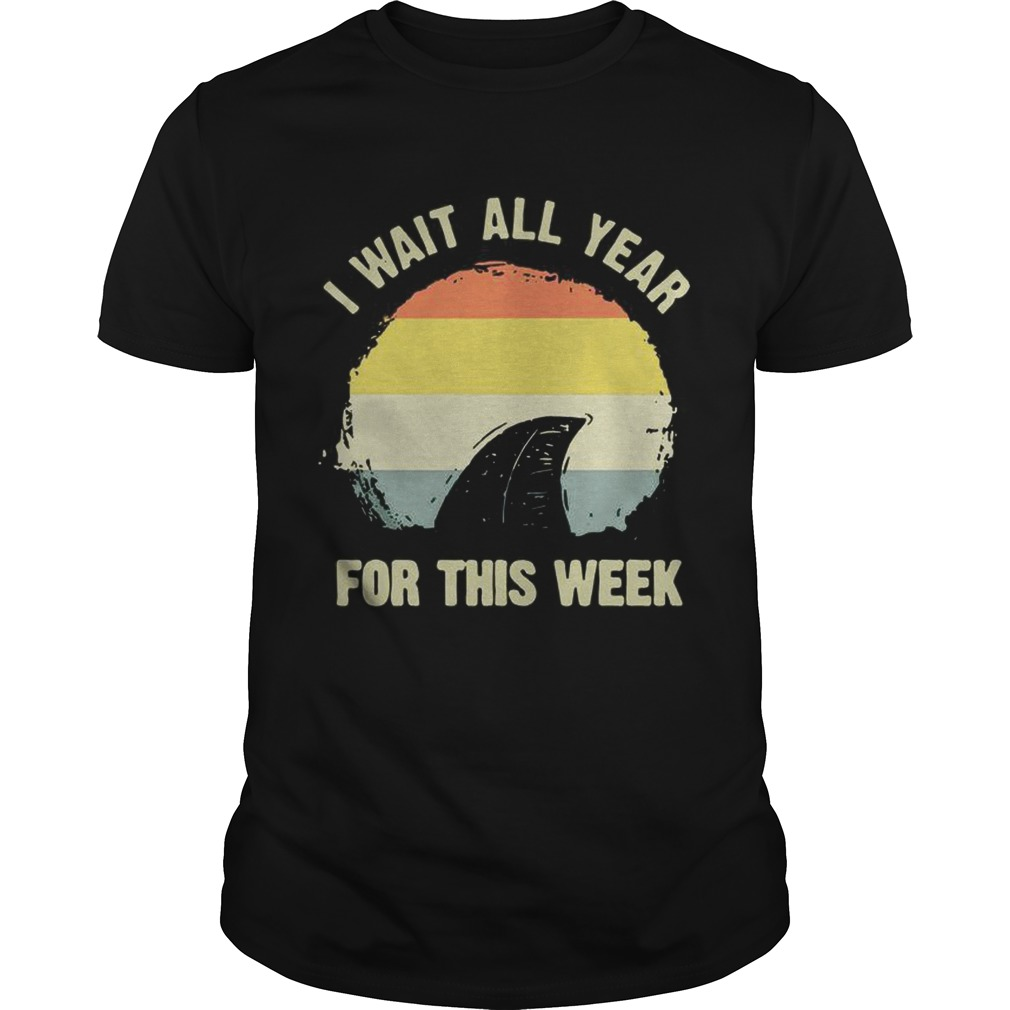 I wait all year for this week Shark week Vintage shirt