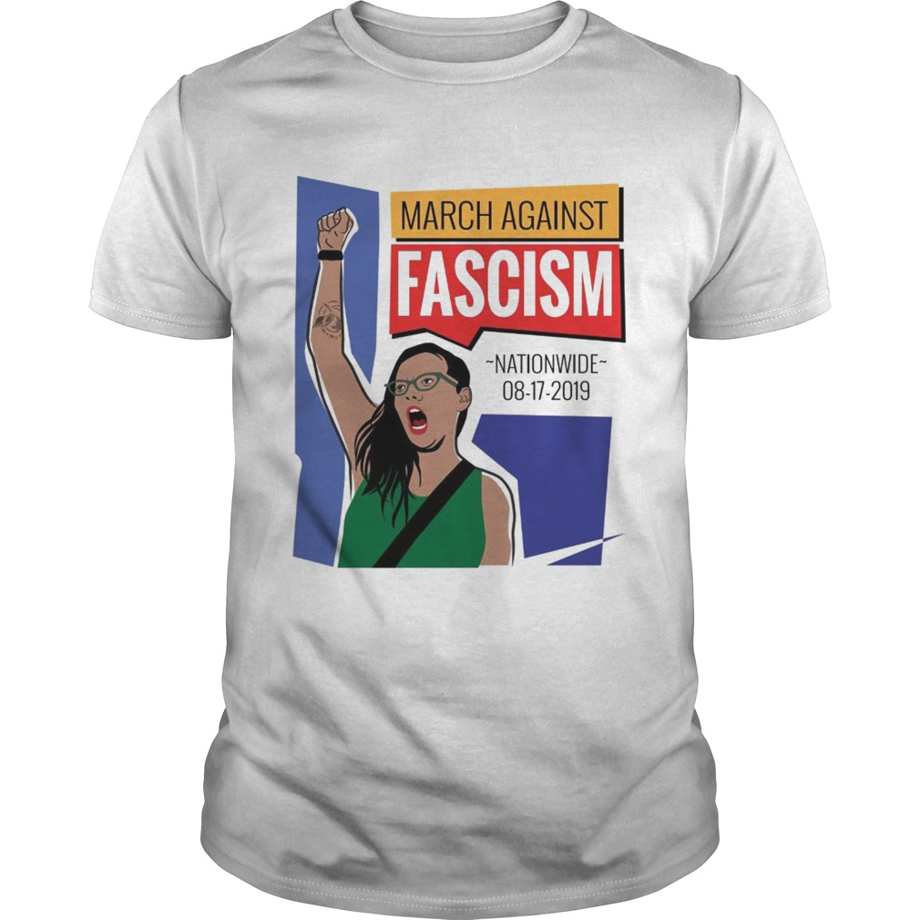 March Against Fascism nationwide 08 17 2019 shirt