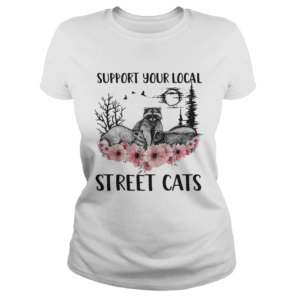 Racoon support your local street cats flower  Classic Ladies