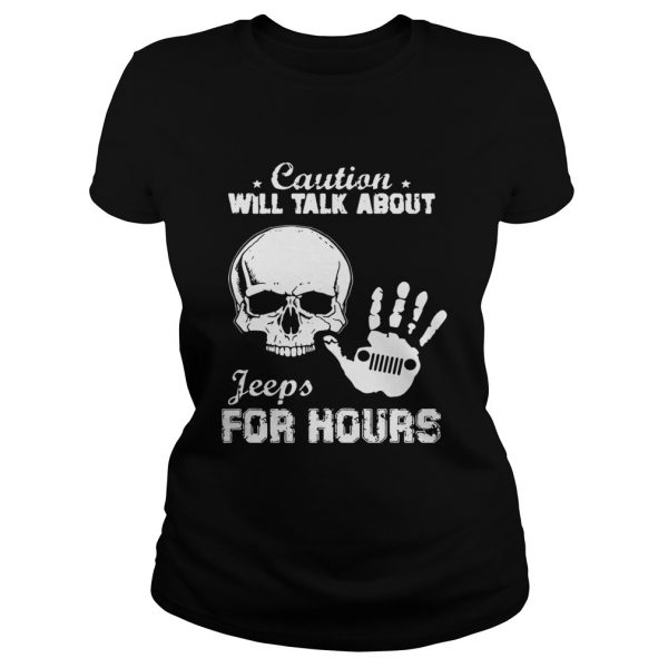 Skull caution will talk about Jeeps for hours Classic Ladies