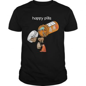Sloth happy pills shirt