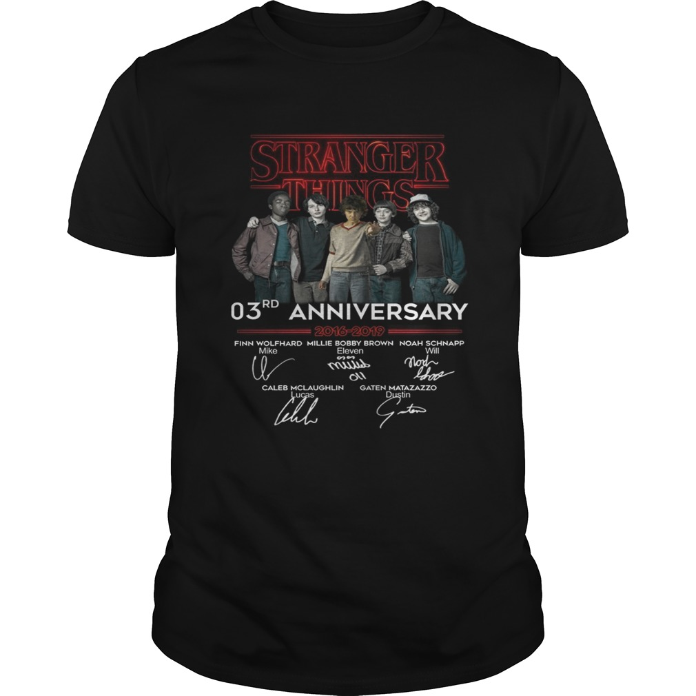 Stranger things 3RD anniversary 2016 2019 signature  Unisex