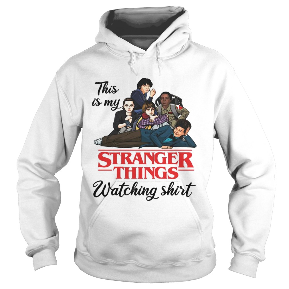 This is my Stranger Things watching Hoodie