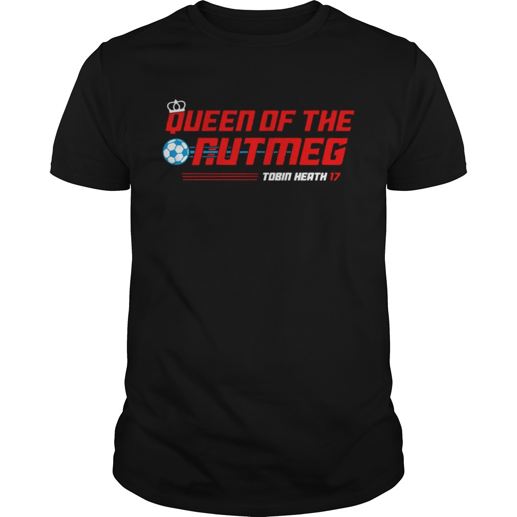 Tobin Heath Queen of the Nutmeg USWNT Players Shirt