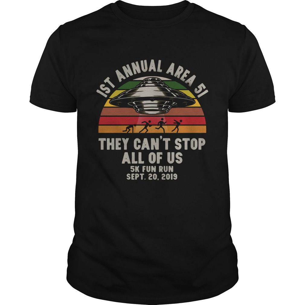 UFO 1st annual Area 51 they cant stop all of us 5k fun run sept 20 2019 vintage shirt