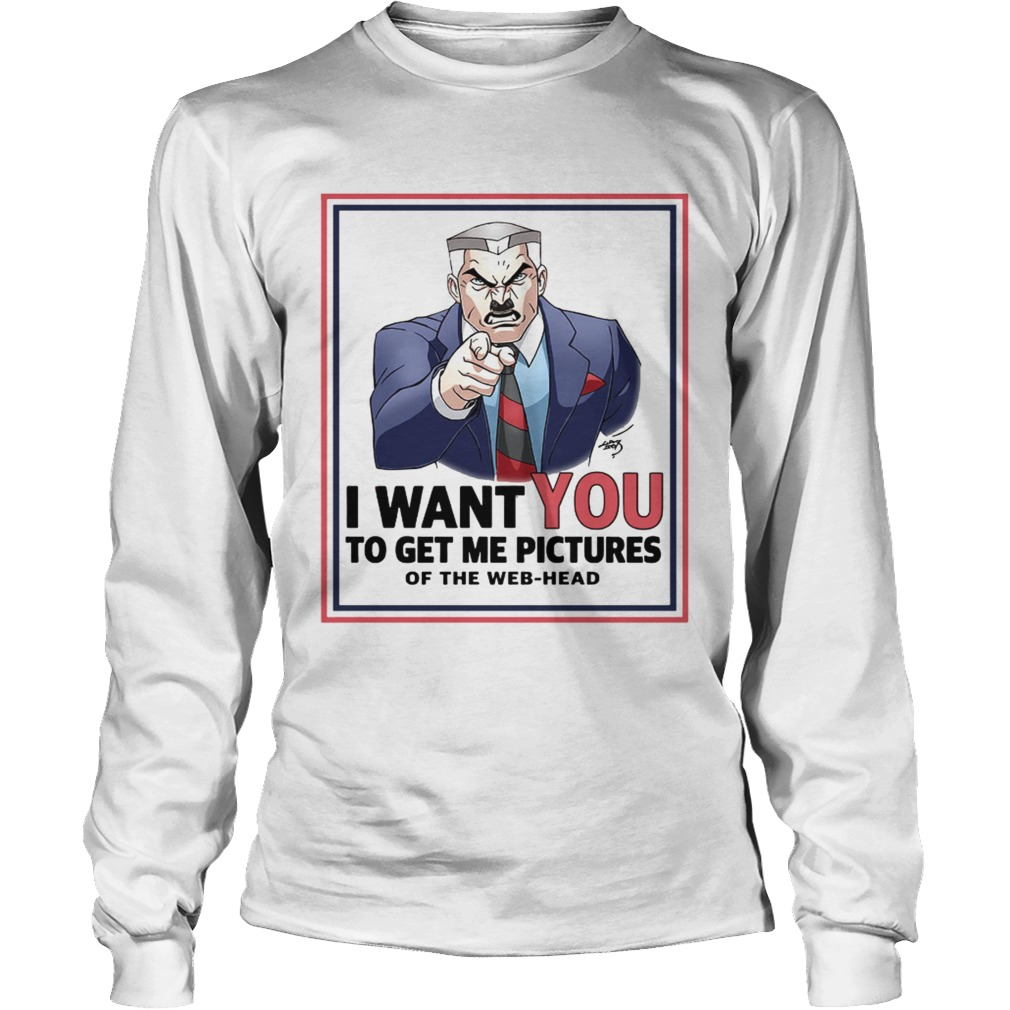 Uncle Jameson I want you to get me pictures of the webhead  LongSleeve