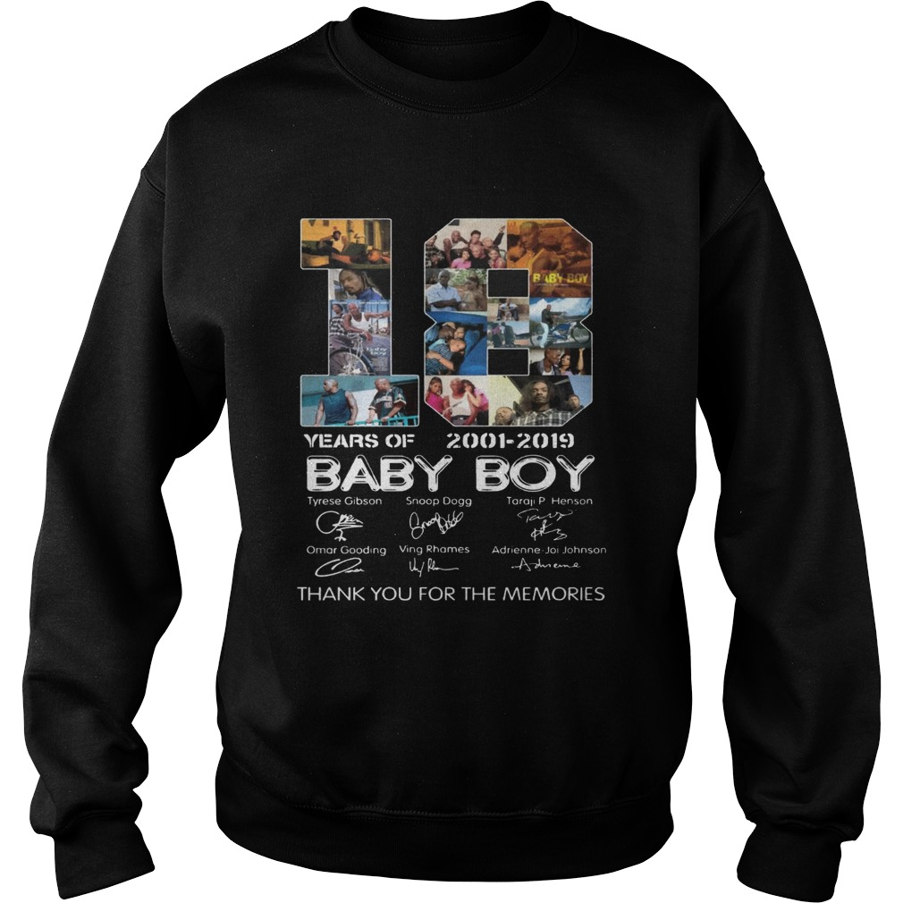 18 Years Of Baby Boy 2001 2019 Thank You For The Memories Movie Fans Cast Signatures Shirts Sweatshirt