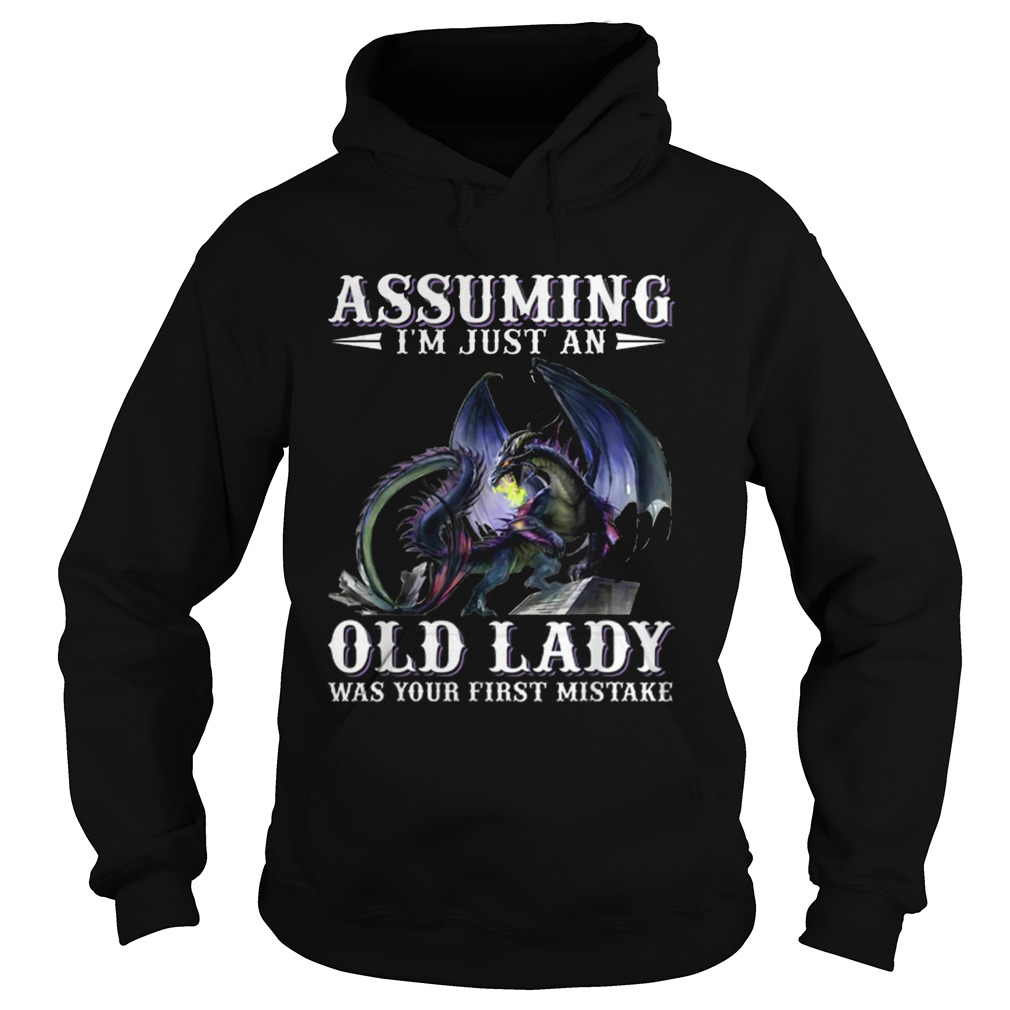 Assuming im just an old lady was your first mistake Dragon Hoodie