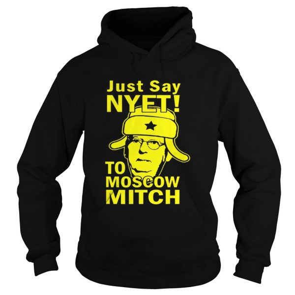 Awesome Just Say Nyet To Moscow Mitch McConnell 2020 Kentucky Hoodie