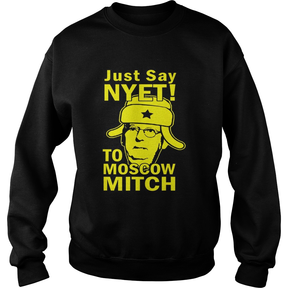 Awesome Just Say Nyet To Moscow Mitch McConnell 2020 Kentucky Sweatshirt
