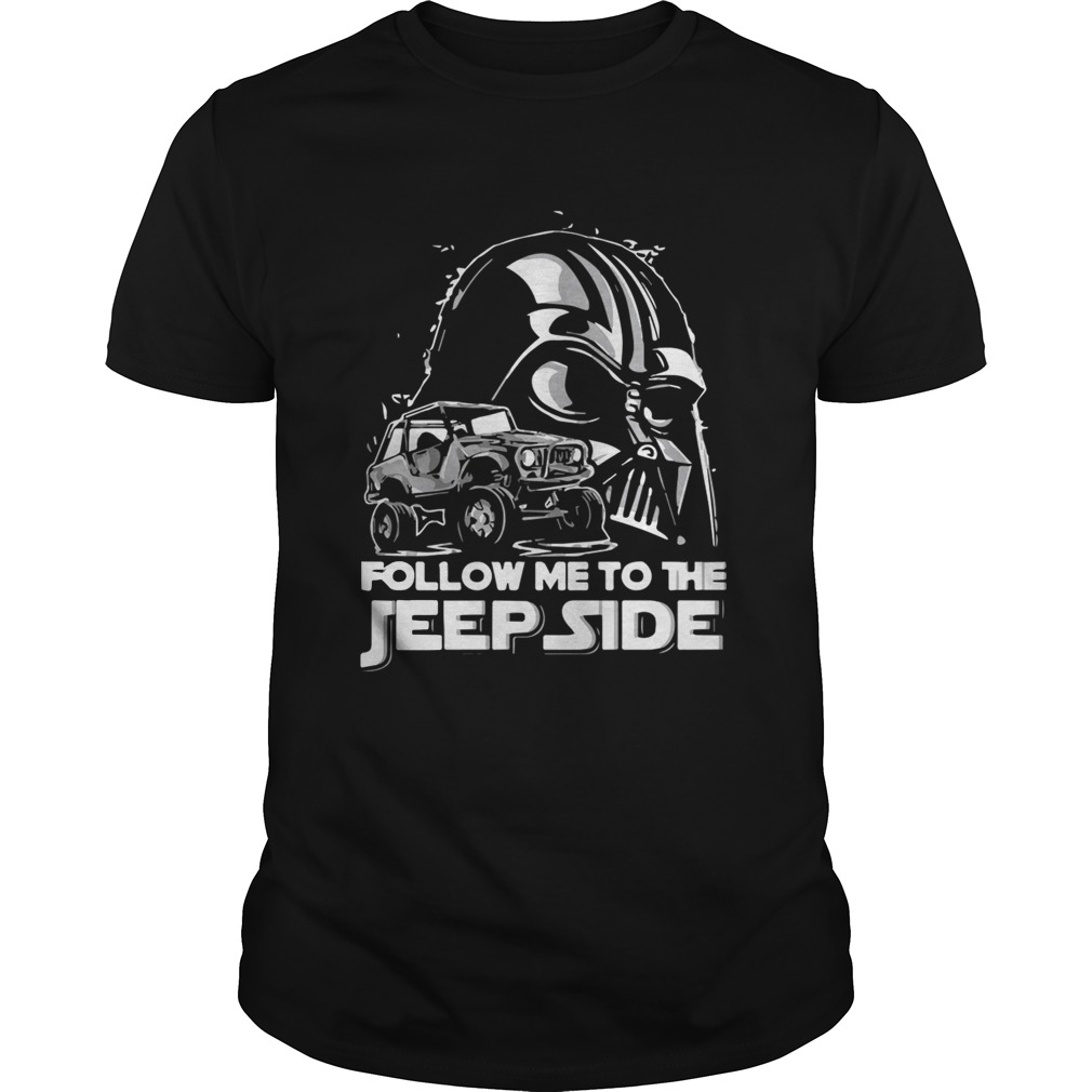 Darth Vader Follow Me To The Jeep Side Shirt