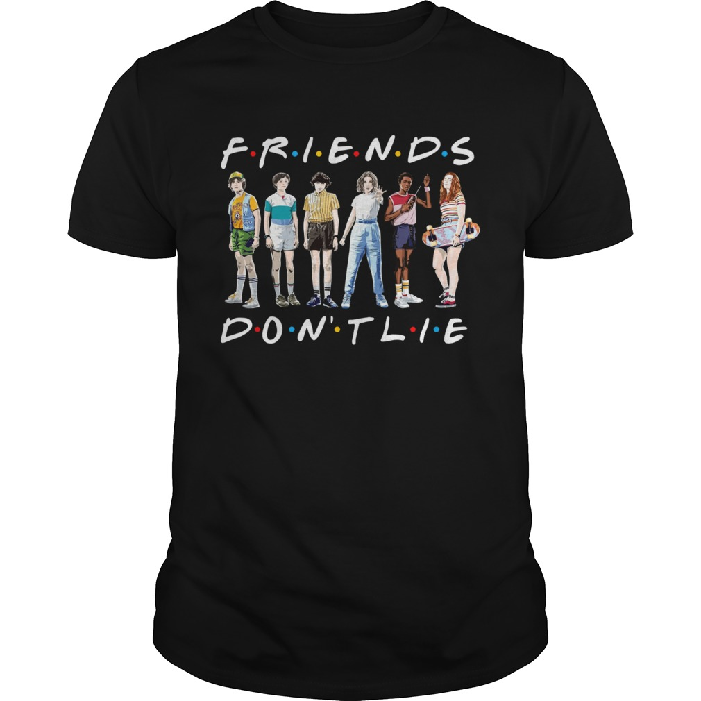 Friends TV show Stranger Things 3 friends dont lie shirt