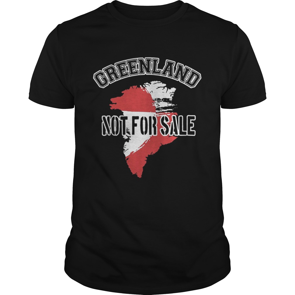 Greenland Not For Sale tshirt