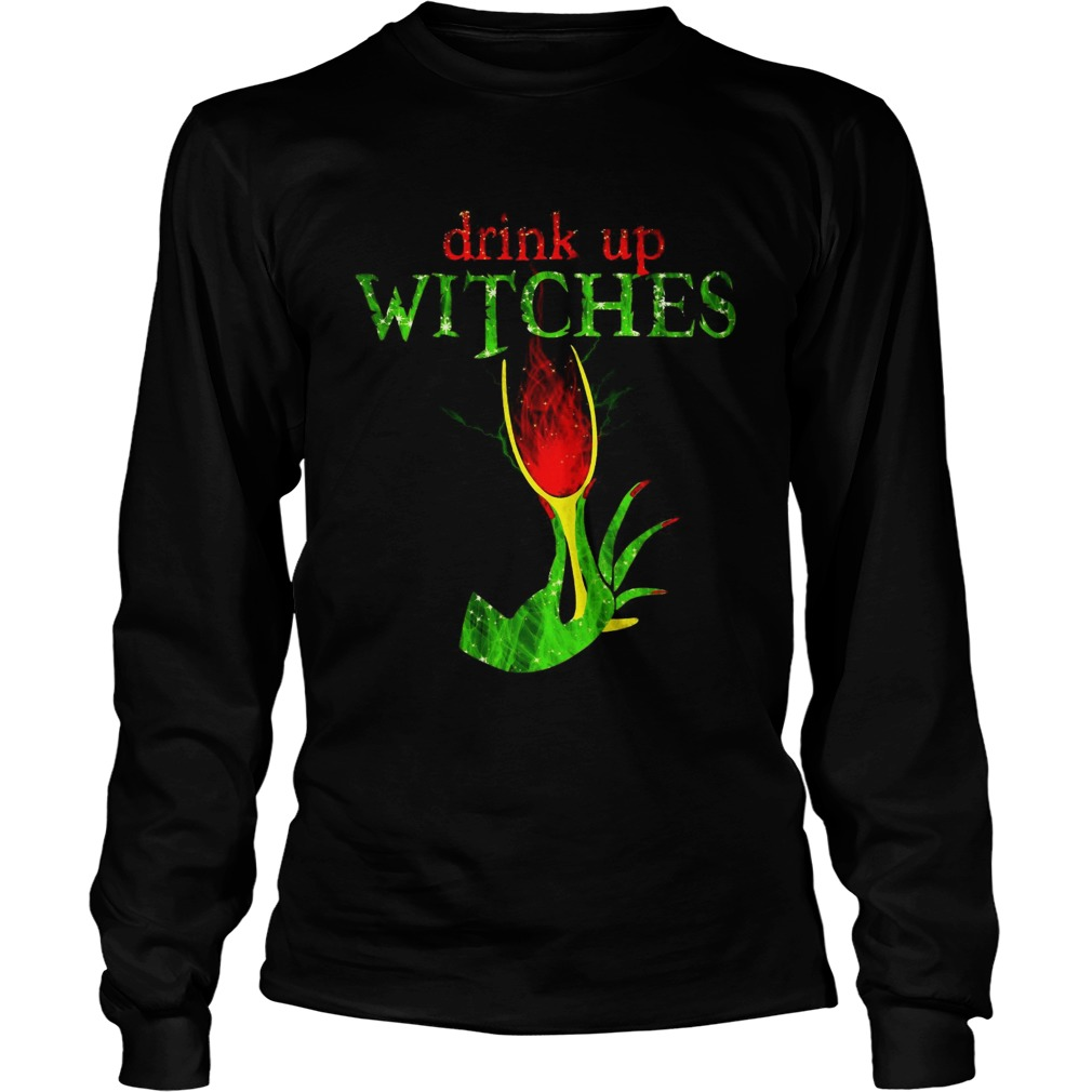 Grinch drink up witches LongSleeve