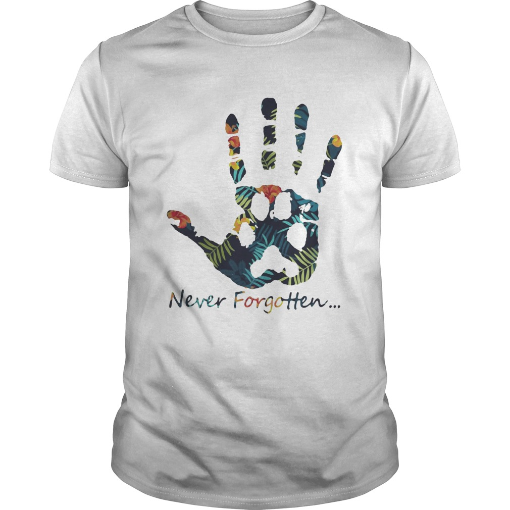 Human hand and animal paw never forgotten shirt