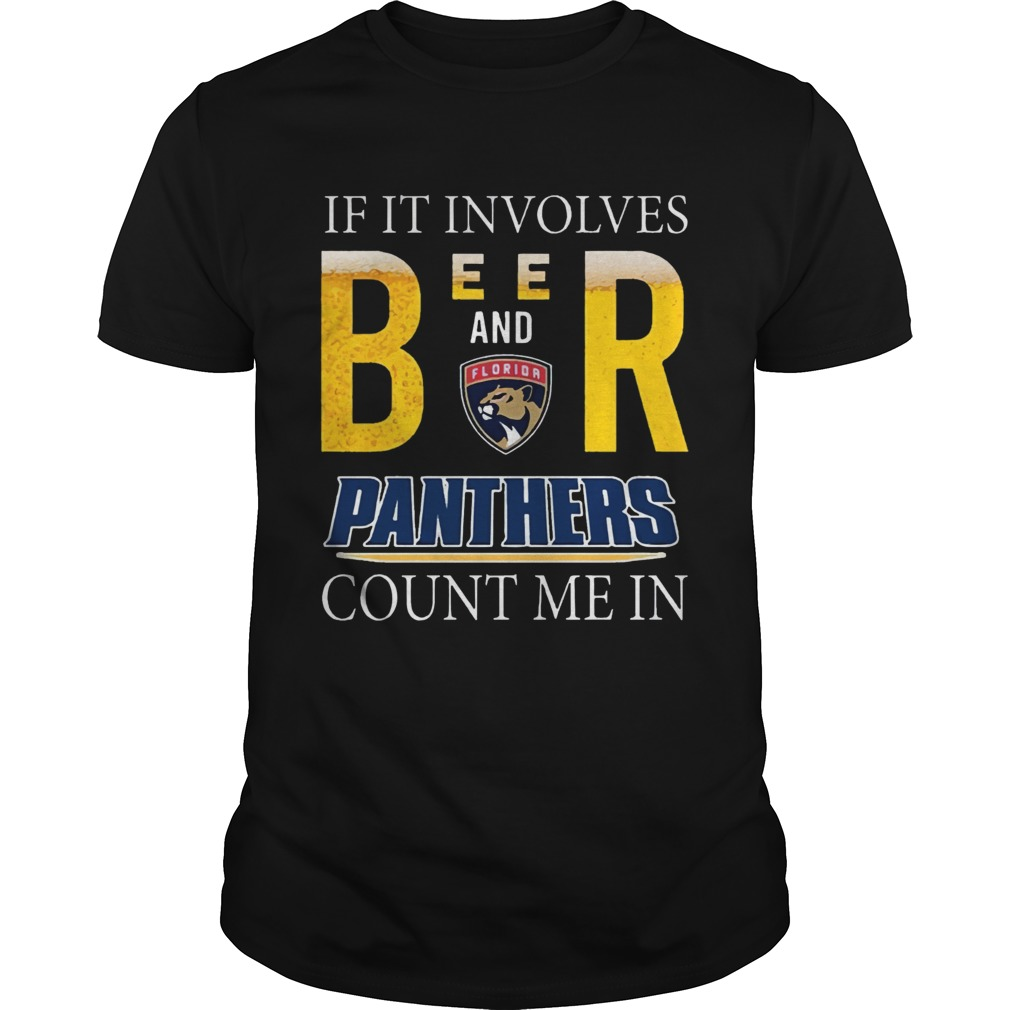If it involves beer and Florida Panthers count me in shirt