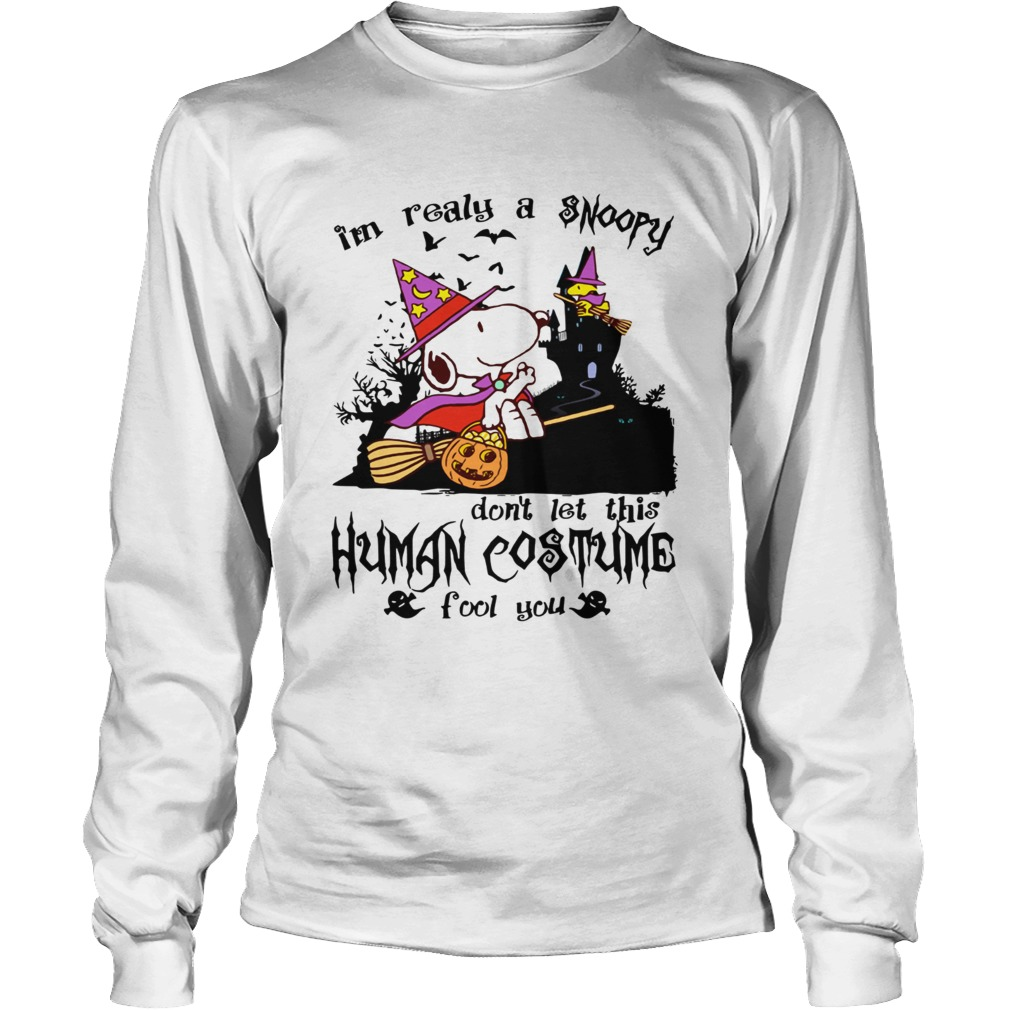 Im realy a Snoopy dont let this human costume fool you  LongSleeve
