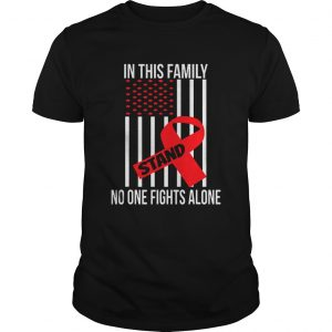 In This Family No One Fights Alone Stand Breast Cancer Awareness Tshirt