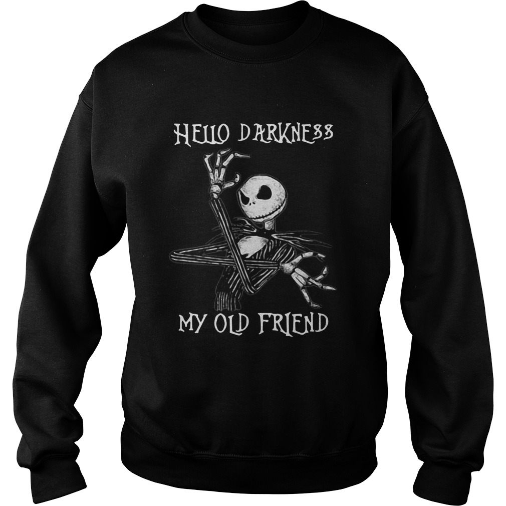 Jack Skellington hello darkness my old friend Sweatshirt