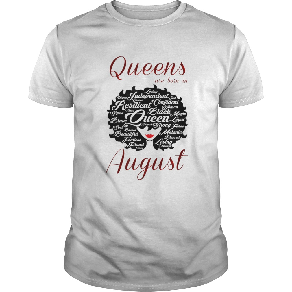 Nice Queens Are Born In August shirt
