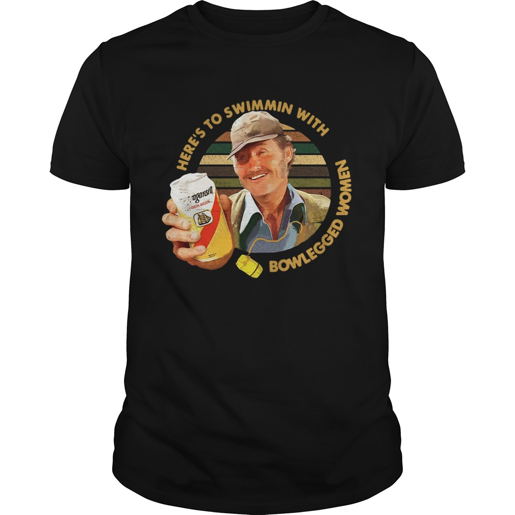 Quint Jaws Heres to swimmin with bowlegged women shirt