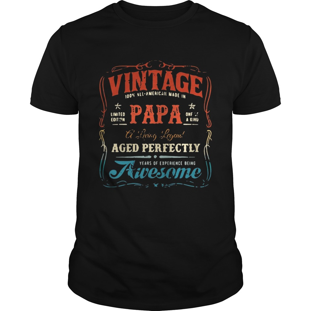 Vintage 100 all American made inPapa one of a kind shirt