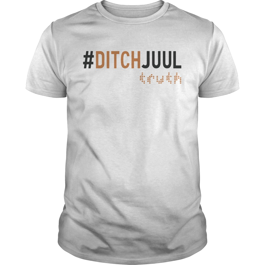 Ditch Juul Truth Shirt