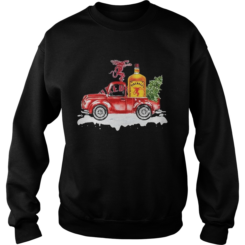 Fireball Cinnamon Whisky christmas truck Sweatshirt