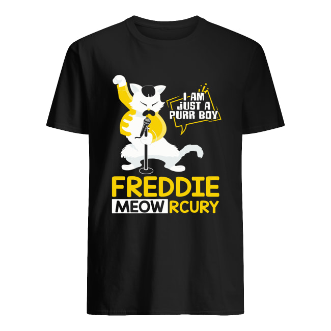Freddie Meowrcury I am just a purr boy shirt
