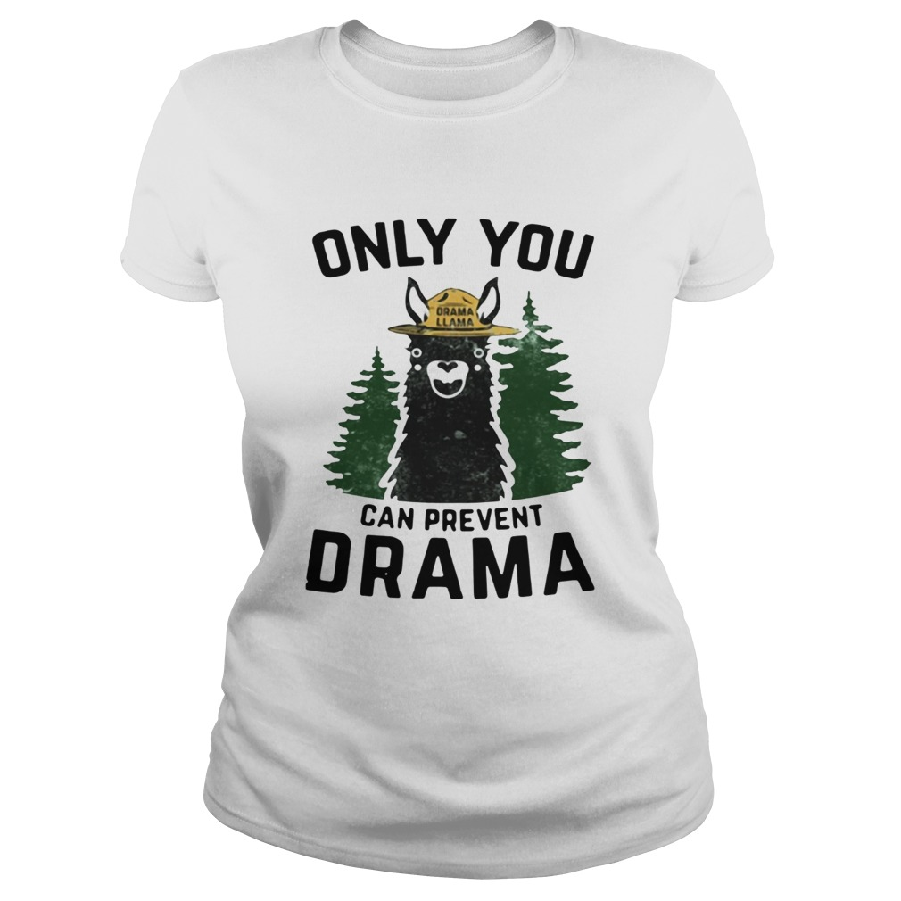 Grama Llama only you can prevent Drama Classic Ladies