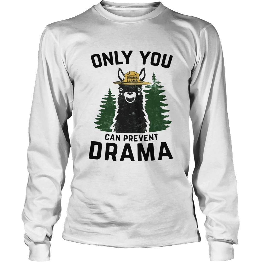 Grama Llama only you can prevent Drama LongSleeve