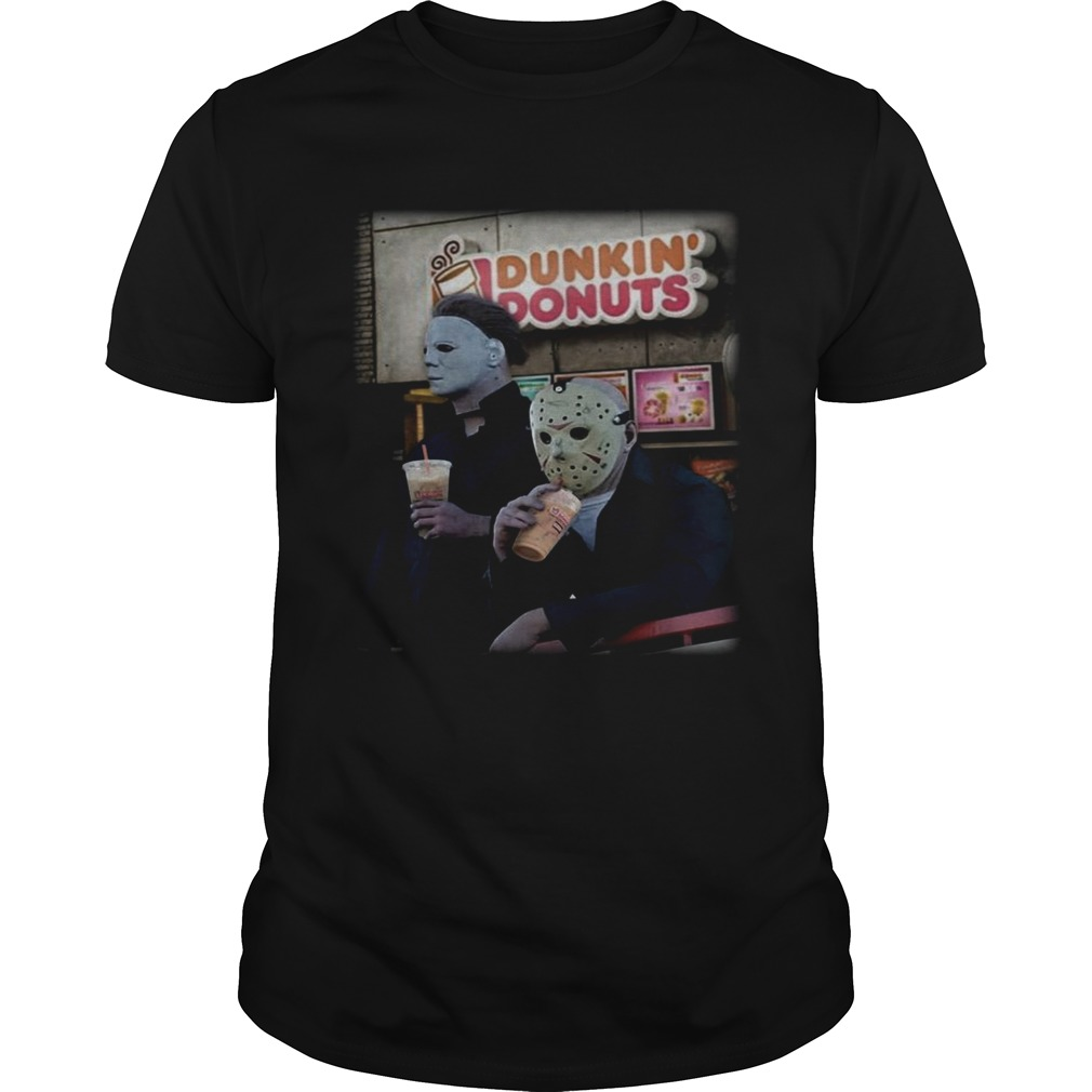 Michael Myers and Jason Voorhees drink Dunkin Donuts shirt