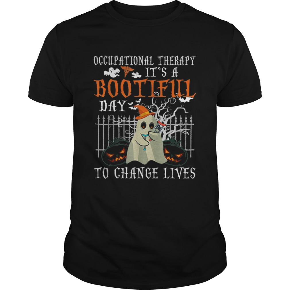 Occupational Therapy Its A Bootiful Day To Change Lives Halloween shirt