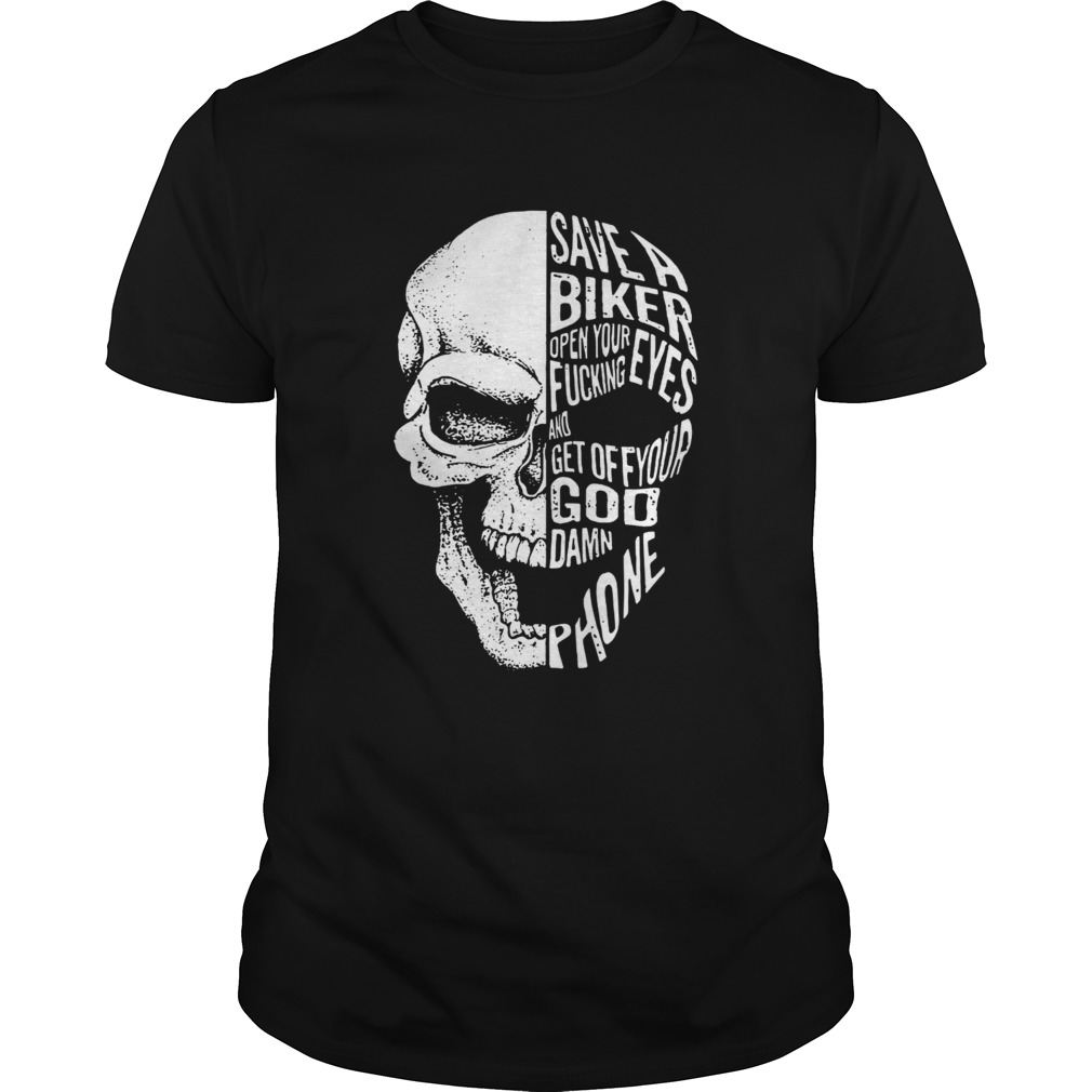 Skull save a biker open your eyes fucking and get off your Goddamn phone