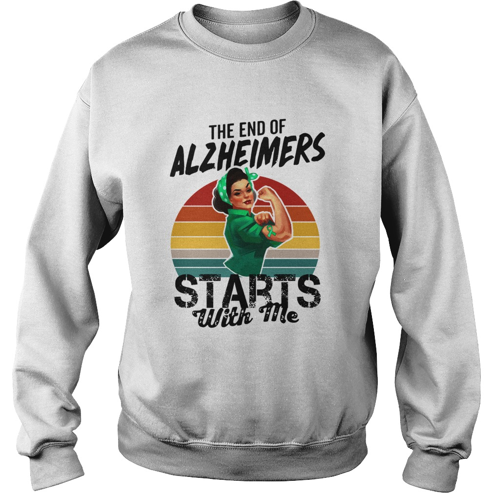 The end of Alzheimers Starts with me we can do it  Sweatshirt