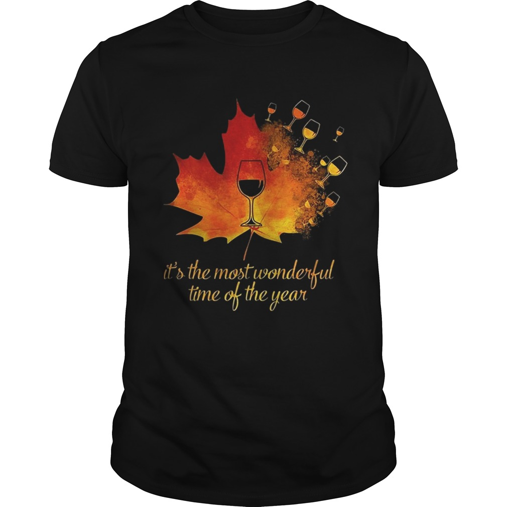 Wine leaf Its the most wonderful time of the year shirt