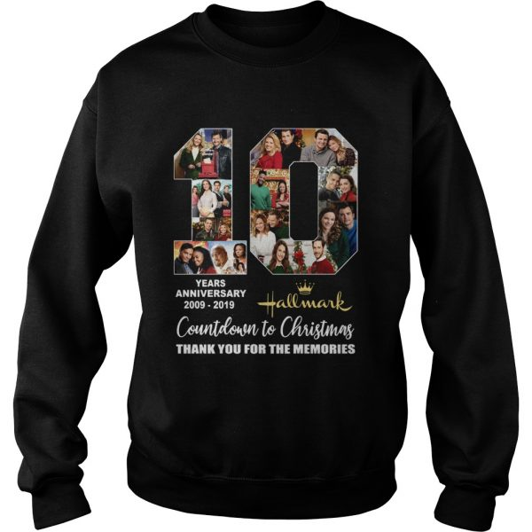 10 years anniversary Hallmark 2009 2019 Countdown to Christmas  Sweatshirt