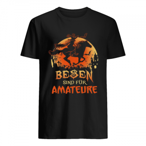 Besen sind fur amateure Halloween  Classic Men's T-shirt