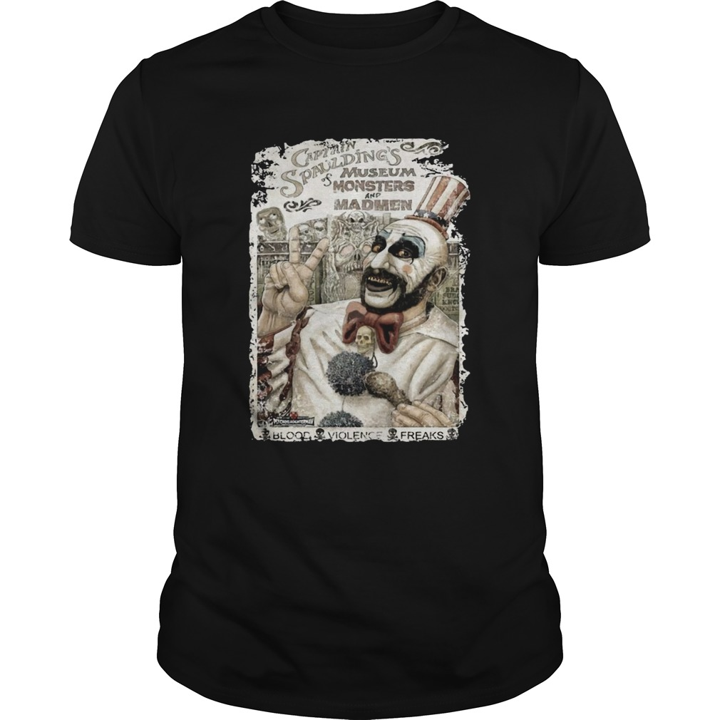 Captain Spauldings Museum of Monsters and Madmen shirt