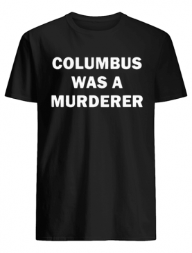 Detroit Teacher's Columbus was a murderer Classic T-Shirt