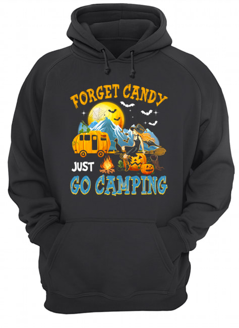 Forget Candy Just Go Camping Halloween T-Shirt Unisex Hoodie