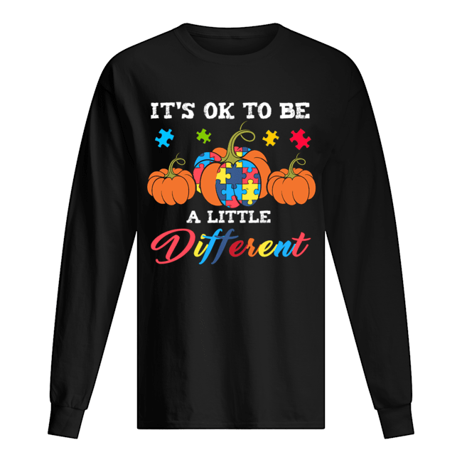 Halloween Autism Pumpkin It's OK to be a little different T-Shirt Long Sleeved T-shirt