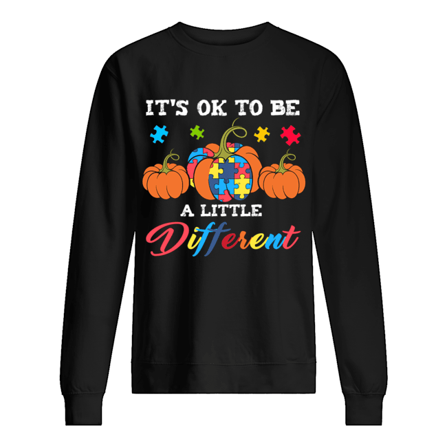 Halloween Autism Pumpkin It's OK to be a little different T-Shirt Unisex Sweatshirt
