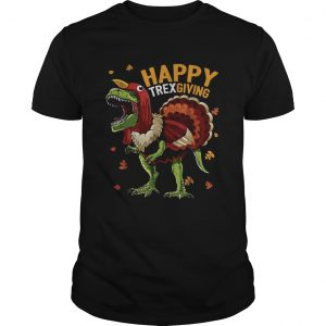 Happy trexgiving Thanksgiving Trex  Unisex
