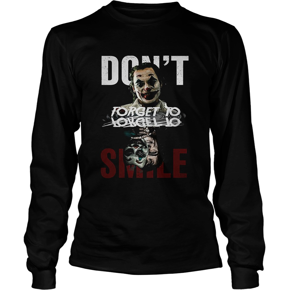 Joker dont forget to smile water mirror Joaquin Phoenix shir LongSleeve