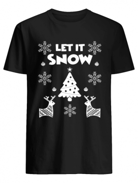 Let It Snow Christmas Ugly Shirt