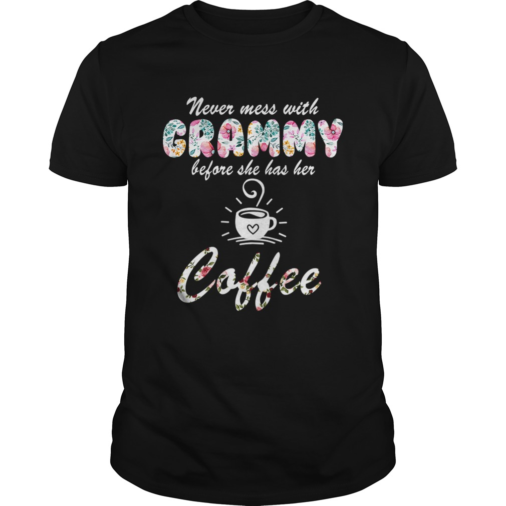 Never Mess With Grammy Before She Has Her Coffee TShirt