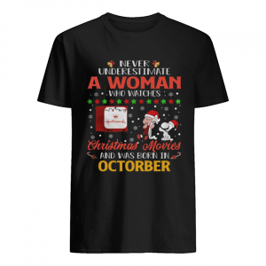Never Underestimate An October Woman Watches Hallmark Christmas Movies Snoopy Shirt Classic Men's T-shirt